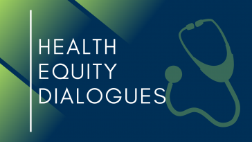 Health Equity Dialogues